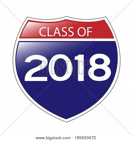 Class of 2018 USA Interstate Sign with reflection.