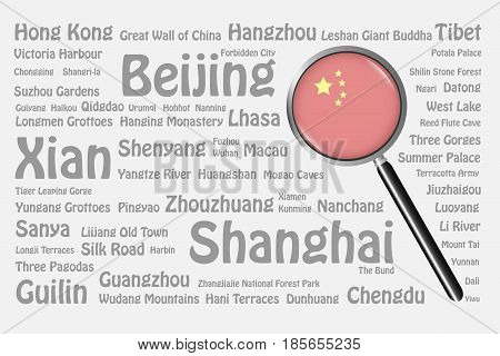The magnifying glass with the Chinese flag is on the right side of the vector. The background consists of the gray names of the best travel destinations cities natural monuments and landmarks of China.