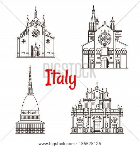 Italy landmark buildings and Italian famous architecture facades. Vector isolated icons of Mole Antonelliana in Turin, Frari Church in Venice, Santa Agatha Catania and Modena Cathedral