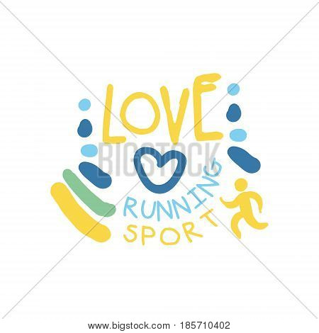 Love running sport logo symbol. Colorful hand drawn illustration for sport poster, emblem, sign of the race supporters, fan clubs