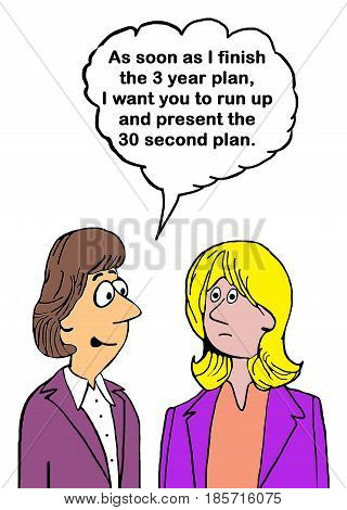 Business cartoon about having both a 3 year plan and a 90 second plan.