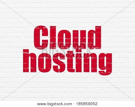Cloud networking concept: Painted red text Cloud Hosting on White Brick wall background