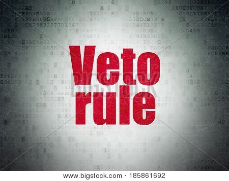Politics concept: Painted red word Veto Rule on Digital Data Paper background
