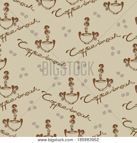 Coffee break and coffee beans. Seamless pattern. Stylized Cup , a handwritten inscription with the phrase