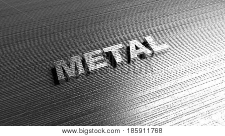 Word 'Metal' on steel background. Lettering for production company, musical groupe, chemical industry defense or safety services. 3D Rendering.