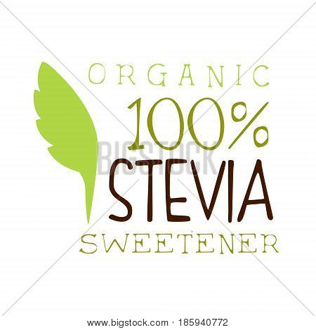 Organic stevia sweetener logo. Healthy product label vector Illustration for business sign, advertising, brand or company identity
