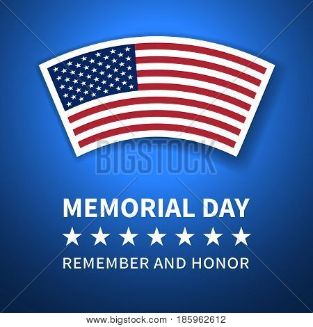 Memorial day, remember and honor - poster with a curved flag of the USA