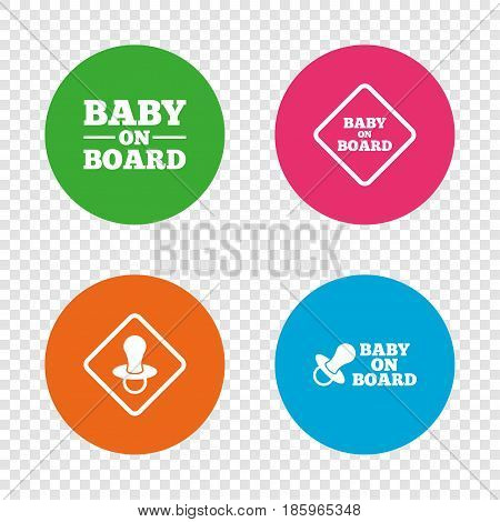 Baby on board icons. Infant caution signs. Nipple pacifier symbol. Round buttons on transparent background. Vector