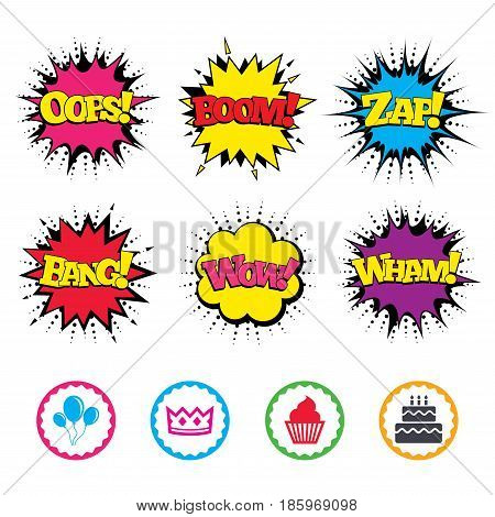 Comic Wow, Oops, Boom and Wham sound effects. Birthday crown party icons. Cake and cupcake signs. Air balloons with rope symbol. Zap speech bubbles in pop art. Vector