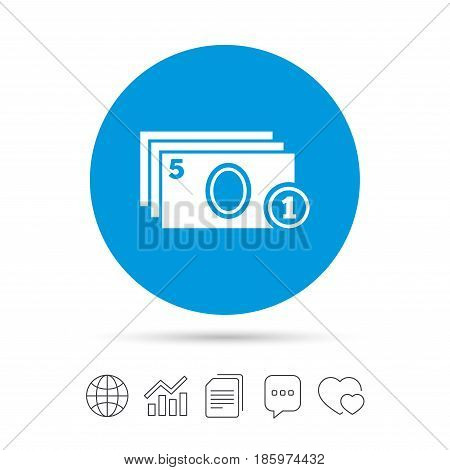Cash and coin sign icon. Paper money symbol. For cash machines or ATM. Copy files, chat speech bubble and chart web icons. Vector
