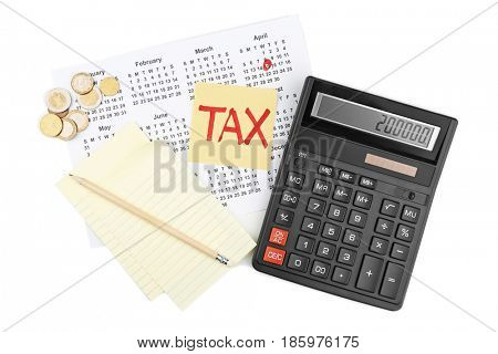 Paper sheet with text TAX, notepad, calendar and calculator on white background