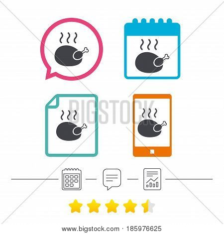 Roast chicken sign icon. Hen bird meat symbol. Calendar, chat speech bubble and report linear icons. Star vote ranking. Vector