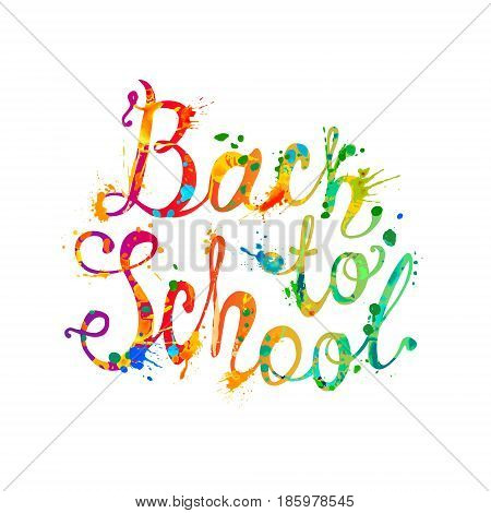 Back to school. Vector hand drawn lettering. Splash paint