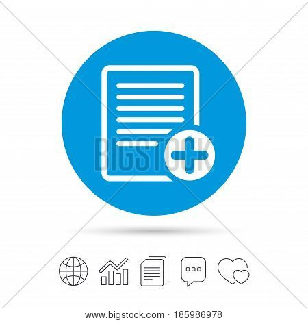 Text file sign icon. Add File document symbol. Copy files, chat speech bubble and chart web icons. Vector