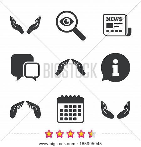 Hands icons. Insurance protection signs. Human helping donation hands. Prayer meditation hands sybmols. Newspaper, information and calendar icons. Investigate magnifier, chat symbol. Vector