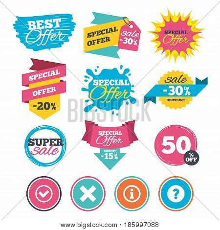 Sale banners, online web shopping. Information icons. Delete and question FAQ mark signs. Approved check mark symbol. Website badges. Best offer. Vector