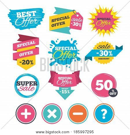 Sale banners, online web shopping. Plus and minus icons. Delete and question FAQ mark signs. Enlarge zoom symbol. Website badges. Best offer. Vector
