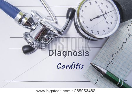 Cardiac Diagnosis Carditis. Medical Form Report With Written Diagnosis Of Carditis Lying On The Tabl