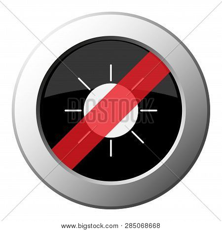 Weather Forecast, Sunny - Ban Round Metallic Push Button With White Icon On Black And Diagonal Red S