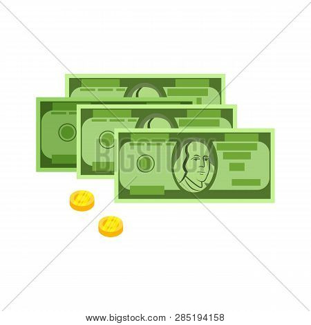 Money Bills And Coins Vector. Profit, Wages, Income. Money Concept. Vector Illustration Can Be Used