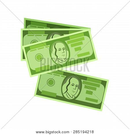 Money Bills Vector. Dollars, Banknotes, Bucks. Money Concept. Vector Illustration Can Be Used For To
