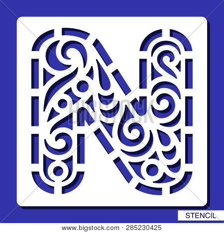 Stencil. Alphabet. Lacy Letter N. Template For Laser Cutting, Wood Carving, Paper Cut And Printing.