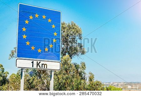 Road Sign On The Border As Part Of An European Union Member State
