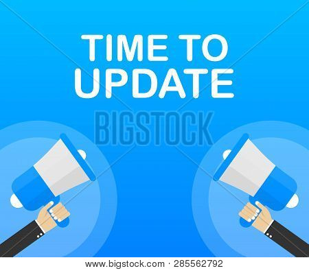 System Software Update Or Upgrade. Banner New Update. Megaphone With Time To Update. Vector Stock Il