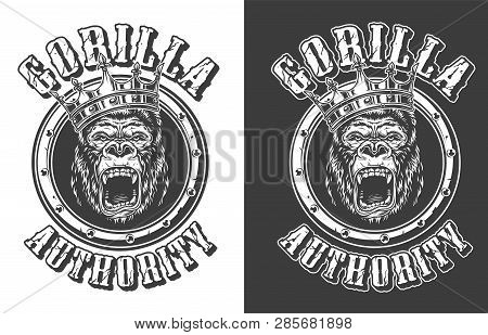 Vintage Ferocious Gorilla King Round Emblem In Monochrome Style On Dark And Light Backgrounds Isolat