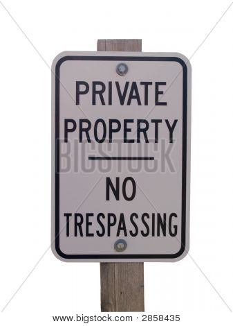 No Trespassing Sign And Post