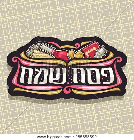 Vector Logo For Passover Holiday, Dark Sign With Kosher Matzah On Old Plate, Bottle Of Red Wine And