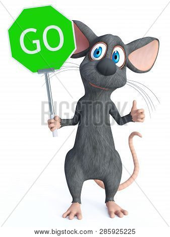 3d Rendering Of A Cute Smiling Cartoon Mouse Holding A Green Go Sign And Doing A Thumbs Up Like He I
