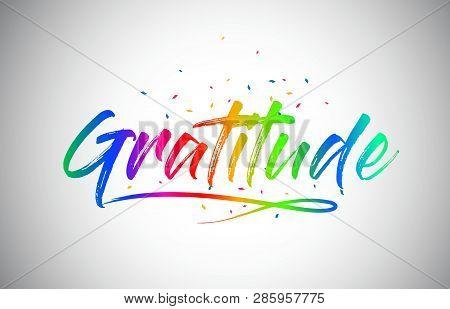 Gratitude Creative Word Text With Handwritten Rainbow Vibrant Colors And Confetti Vector Illustratio