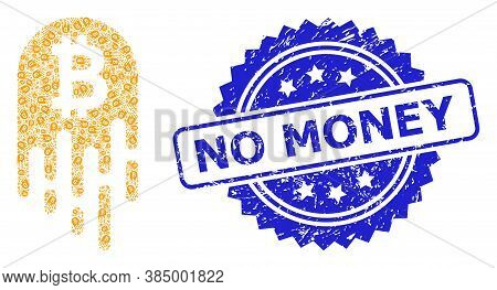 No Money Unclean Stamp Seal And Vector Recursive Collage Melting Bitcoin. Blue Seal Has No Money Tit