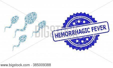 Hemorrhagic Fever Dirty Stamp And Vector Fractal Collage Sperm Cells. Blue Stamp Has Hemorrhagic Fev