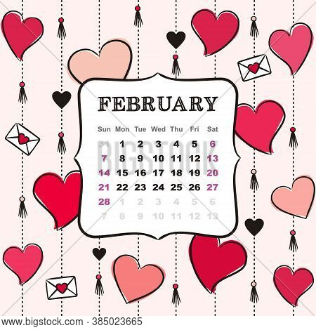 Thematic Template For A Calendar For 2021. The Month Of February. Design For A Calendar With Hearts
