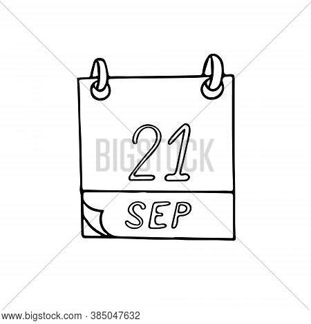Calendar Hand Drawn In Doodle Style. September 21. International Day Of Peace, World Alzheimer, Zero