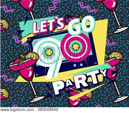 Retro Party Poster. Nineties Music, With Old-fashioned Retro Stuff With A Game, Vhs Cassette, Skate,