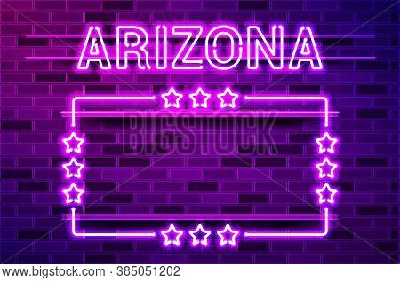 Arizona Us State Glowing Purple Neon Lettering And A Rectangular Frame With Stars. Realistic Vector