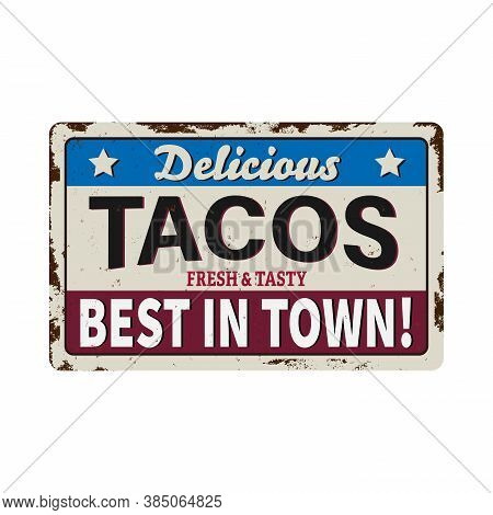 Tacos Vector Retro Sign Template For Traditional Taco Meal In Mexican Restaurants. Hot And Mexican T