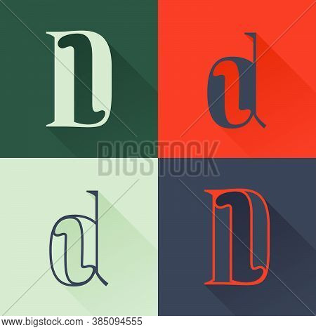 Classic D Letter Logo Set In Renaissance Style. Four Style Condensed Serif Font. Perfect To Use In A