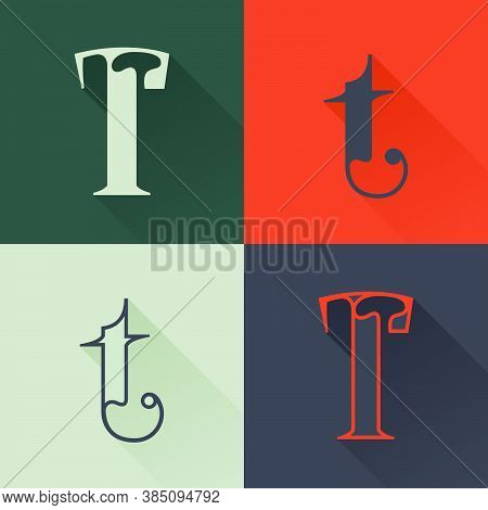 Classic T Letter Logo Set In Renaissance Style. Four Style Condensed Serif Font. Perfect To Use In A