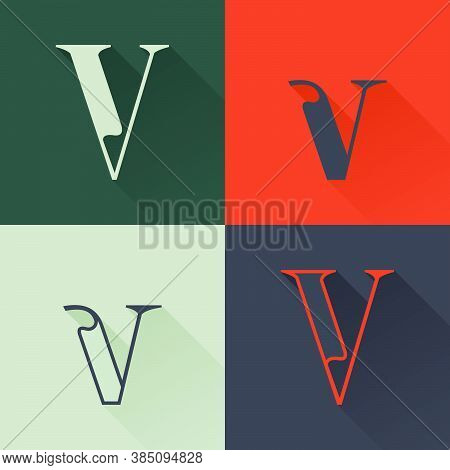 Classic V Letter Logo Set In Renaissance Style. Four Style Condensed Serif Font. Perfect To Use In A
