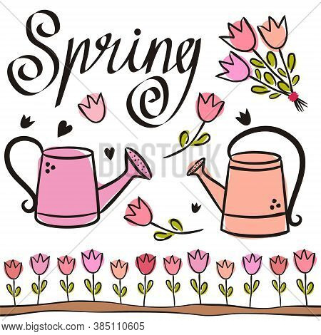 Set Of Spring Elements With Cute Watering Cans And Tulips. Hand-drawn Cute Garden Elements And The W