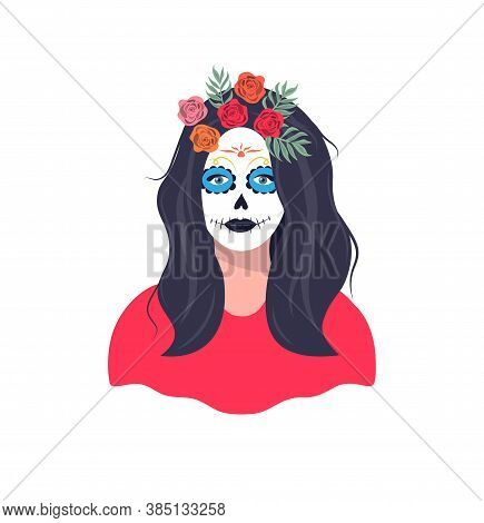 Mexican Girl With Katrina Makeup. Female Character With A Wreath Of Roses. Dia De Los Muertos Holida