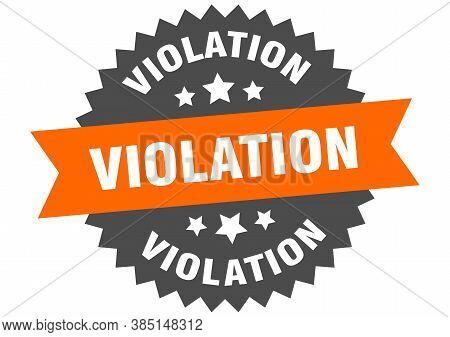 Violation Round Isolated Ribbon Label. Violation Sign