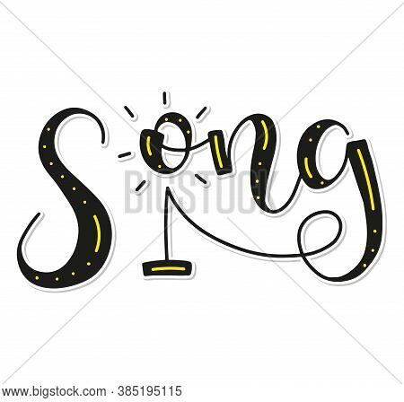 Song Lettering, Black Text And Stand With Microphone Isolated On White Background, Vector Illustrati