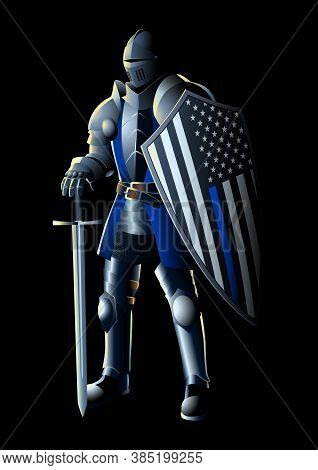Vector Illustration Of A Knight With Thin Blue Line Usa Flag. The Thin Blue Line Is A Phrase And Sym