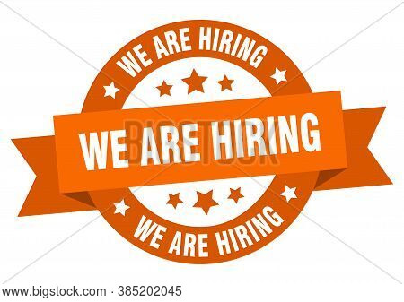 We Are Hiring Round Ribbon Isolated Label. We Are Hiring Sign