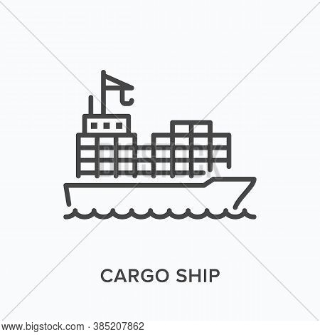Cargo Ship Flat Line Icon. Vector Outline Illustration Of Container Boat, Sea Tanker. Marine Freight